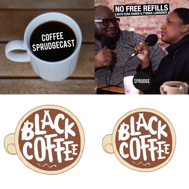BLACK COFFEE PODCASTS
