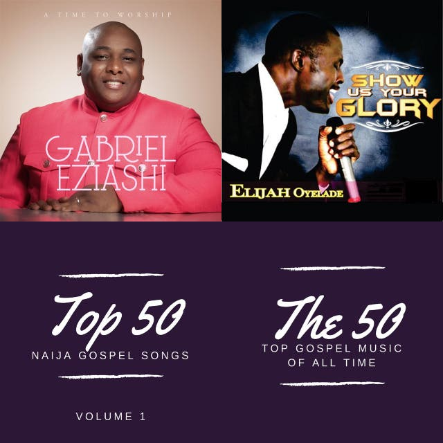 Various Artists – Top 50 Greatest Nigerian Gospel Songs of