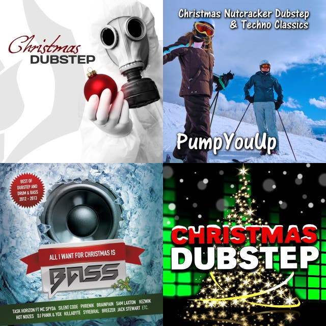 Christmas Dubstep.Dubstep Christmas On Spotify