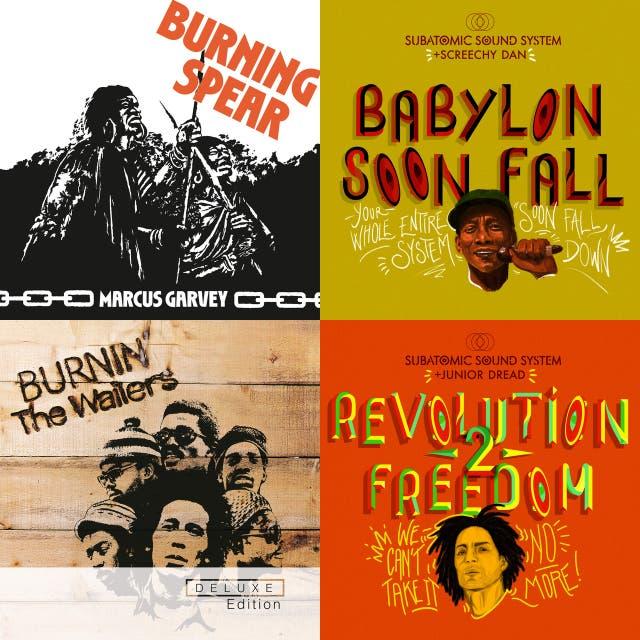 Babylon Soon Fall: Revolutionary Reggae from the Roots