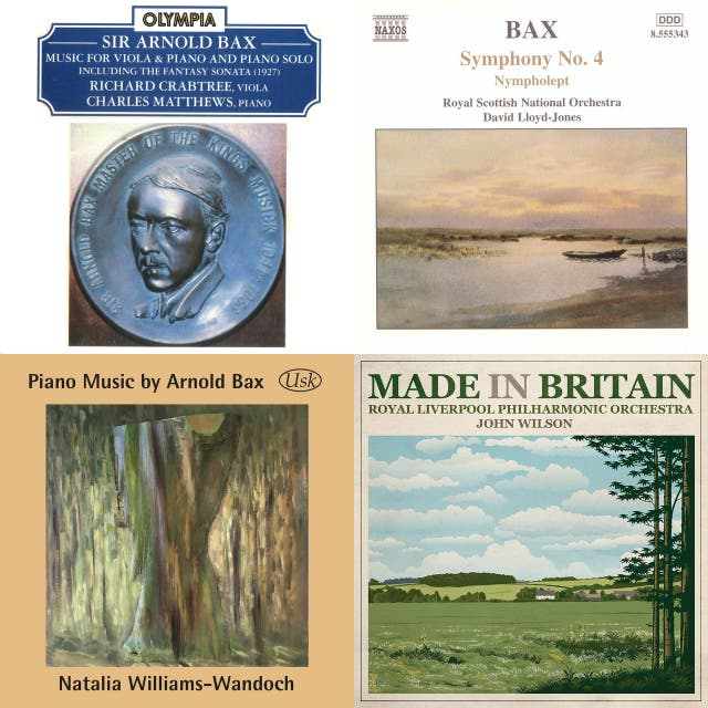 Discovering Bax: piano and orchestral poems side-by-side, plus more piano and chamber music