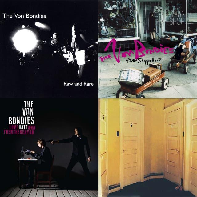 The Von Bondies 20th Anniversary Playlist